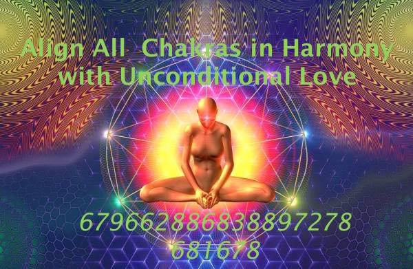 Unifying All Chakras  to Vibrate with Unconditional Love