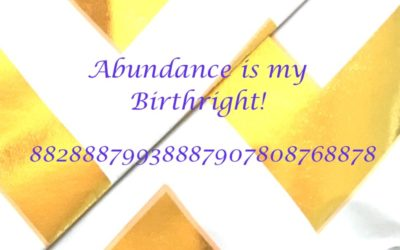 Abundance is My Birthright