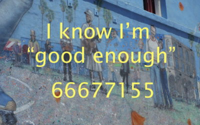 "I'm ""Good Enough"" and I Know It!"